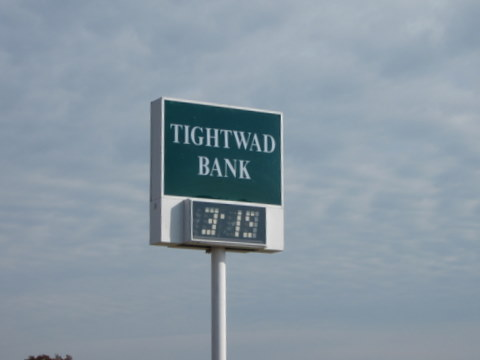 Tightwad Bank Sign